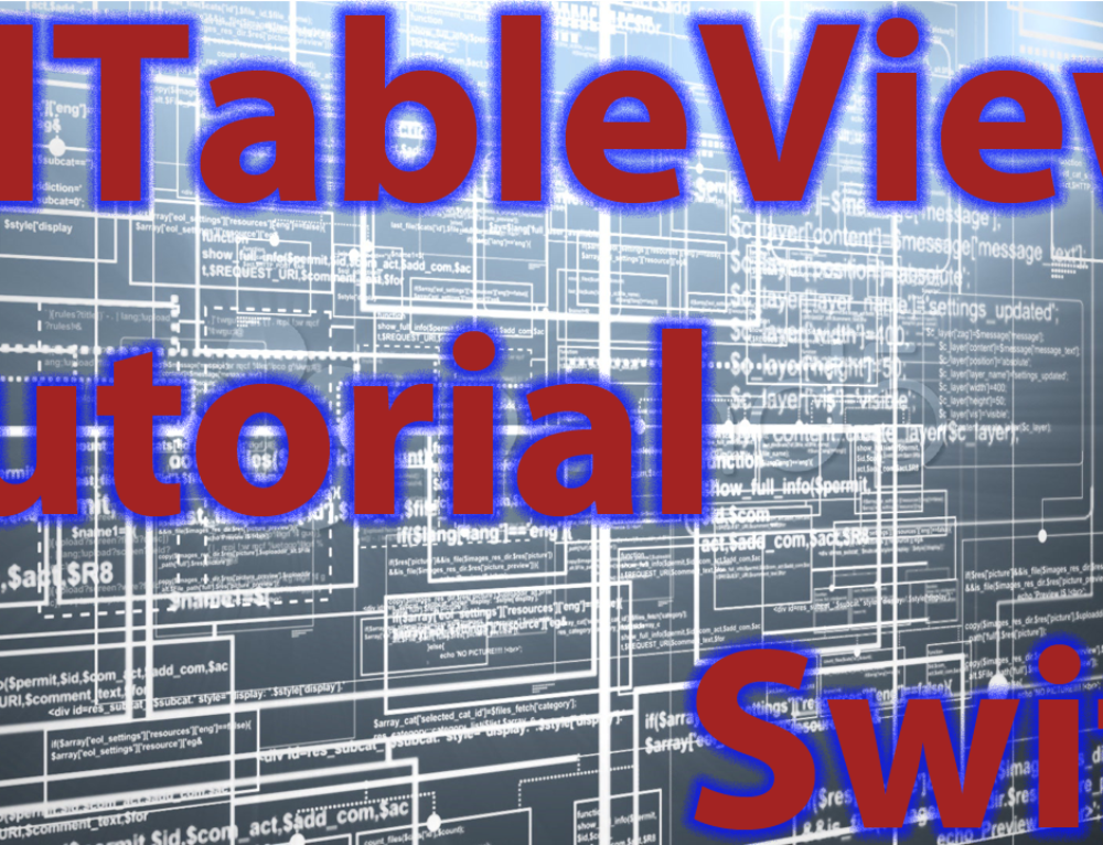 Swift iOS Development UITableView Tutorial & Implementation
