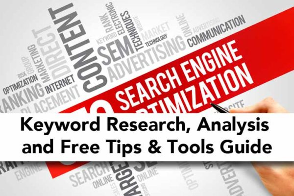 Keyword Research, Analysis and Free Tips & Tools Guide